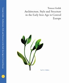 Architecture__Style_and_Structure_in_the_Early_Iron_Age_in_Central_Europe
