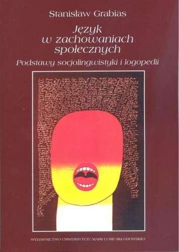 Jezyk_w_zachowaniach_spolecznych._Podstawy_socjolingwistyki_i_logopedii