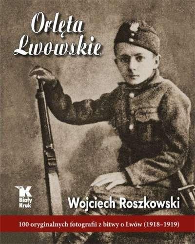 Orleta_Lwowskie._100_oryginalnych_fotografii_z_bitwy_o_Lwow__1918_1919_