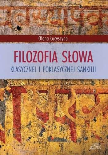 Filozofia_slowa_klasycznej_i_poklasycznej_sankhji