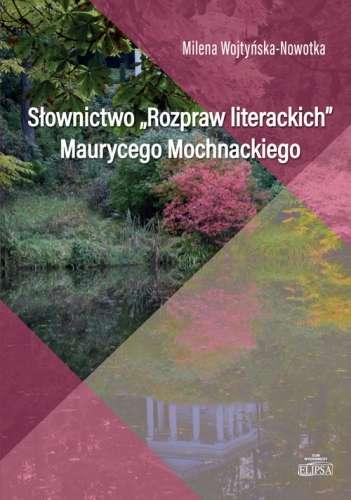 Slownictwo__Rozpraw_literackich__Maurycego_Mochnackiego