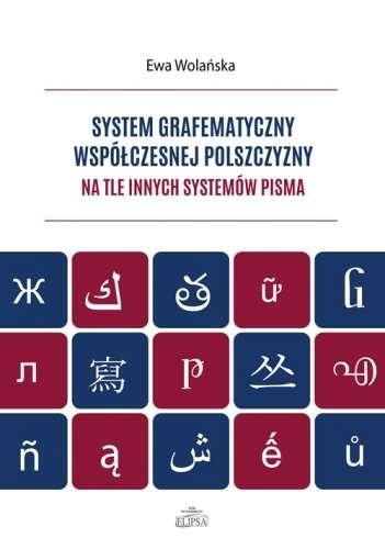 System_grafematyczny_wspolczesnej_polszczyzny_na_tle_innych_systemow_pisma