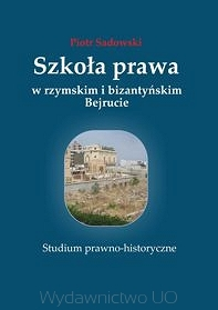 Szkola_prawa_w_rzymskim_i_bizantynskim_Bejrucie._Studium_prawno_historyczne