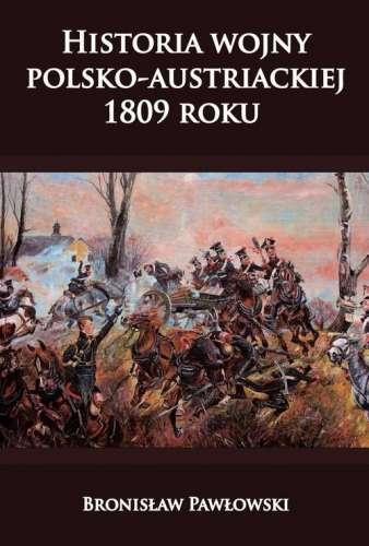 Historia_wojny_polsko_austriackiej_1809_roku