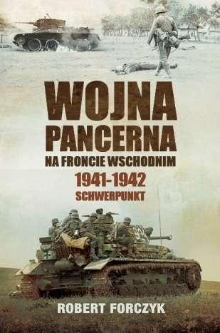 Wojna_pancerna_na_froncie_wschodnim_1941_1942._Schwerpunkt