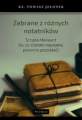Zebrane_z_roznych_notatnikow._Scripta_Maneant__to__co_zostalo_napisane__powinno_pozostac_