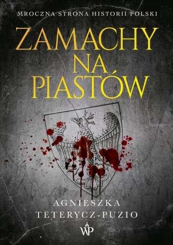 Zamachy_na_Piastow