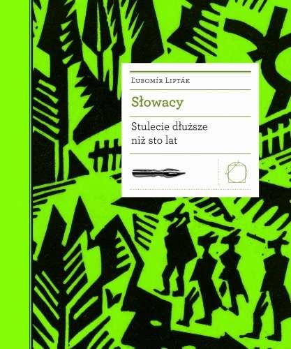 Slowacy._Stulecie_dluzsze_niz_sto_lat
