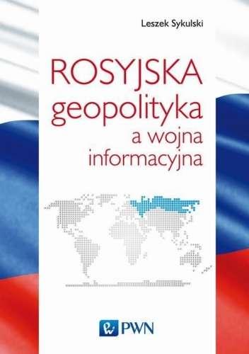 Rosyjska_geopolityka_a_wojna_informacyjna