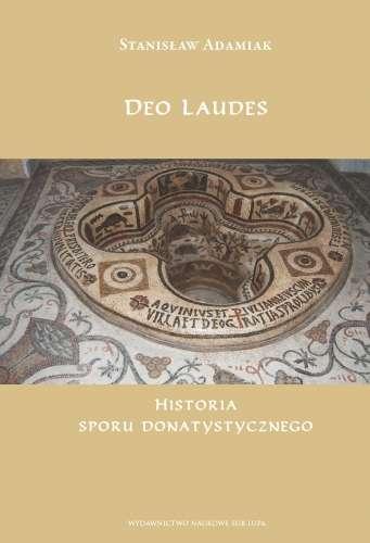 Deo_Laudes._Historia_sporu_donatystycznego