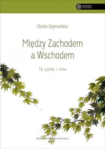 Miedzy_Zachodem_a_Wschodem._To_samo_i_inne