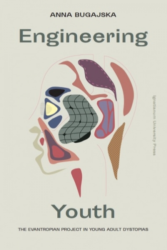 Engineering_Youth._The_evantropian_project_in_young_adult_dystopias