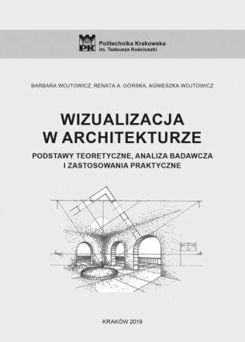 Wizualizacja_w_architekturze._Podstawy_teoretyczne__analiza_badawcza_i_zastosowania_praktyczne