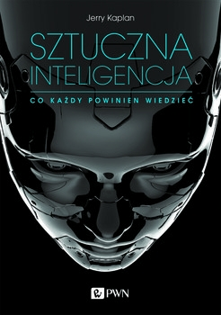 Sztuczna_inteligencja._Co_kazdy_powinien_wiedziec