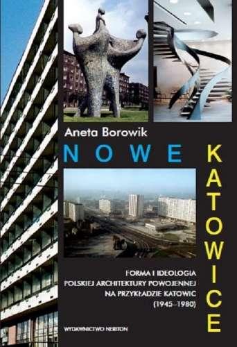Nowe_Katowice._Forma_i_ideologia_polskiej_architektury_powojennej_na_przykladzie_Katowic__1945_1980_