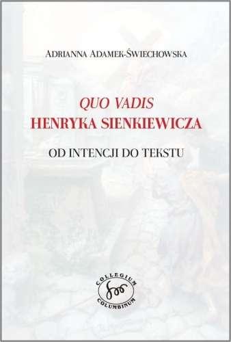 Quo_vadis_Henryka_Sienkiewicza._Od_intencji_do_tekstu