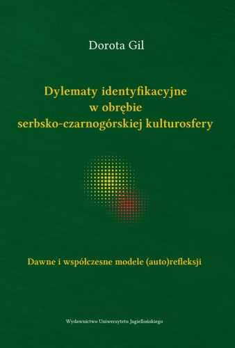 Dylematy_identyfikacyjne_w_obrebie_serbsko_czarnogorskiej_kulturosfery._Dawne_i_wspolczesne_modele__auto_refleksji