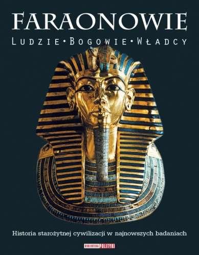 Faraonowie._Ludzie__bogowie__wladcy