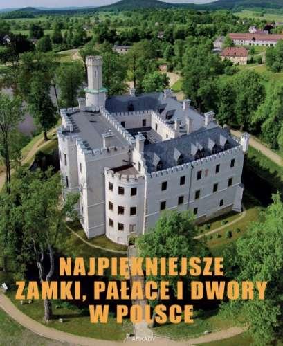 Najpiekniejsze_zamki__palace_i_dwory_w_Polsce