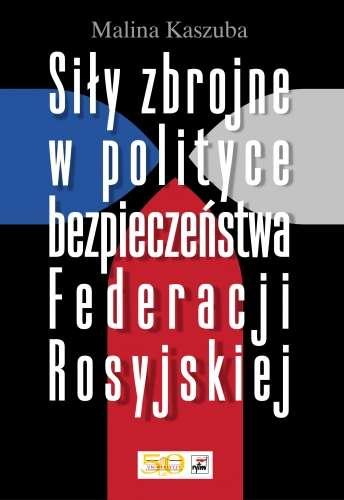 Sily_zbrojne_w_polityce_bezpieczenstwa_Federacji_Rosyjskiej