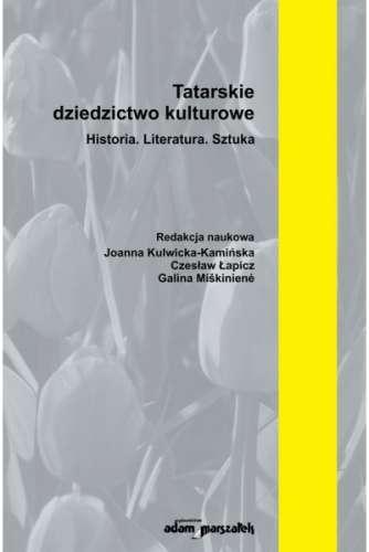 Tatarskie_dziedzictwo_kulturowe._Historia._Literatura._Sztuka__t._II
