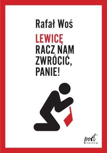 Lewice_racz_nam_zwrocic__Panie_