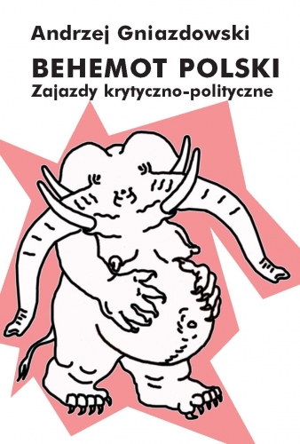 Behemot_polski._Zajazdy_krytyczno_polityczne