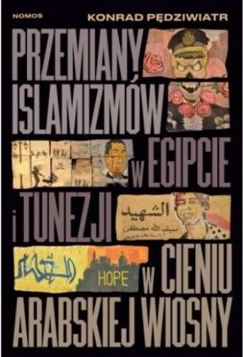 Przemiany_islamizmow_w_Egipcie_i_Tunezji_w_cieniu_Arabskiej_Wiosny