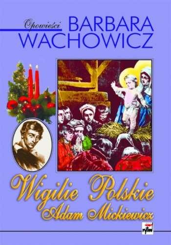 Wigilie_Polskie._Adam_Mickiewicz