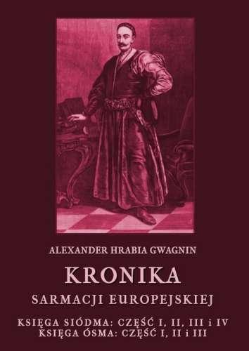 Kronika_Sarmacji_Europejskiej._Ksiega_siodma__cz._I__II__III_i_IV._Ksiega_osma__cz._I__II_i_III
