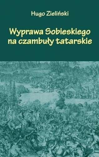 Wyprawa_Sobieskiego_na_czambuly_tatarskie