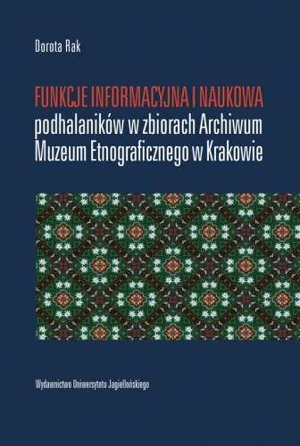 Funkcje_informacyjna_i_naukowa_podhalanikow_w_zbiorach_Archiwum_Muzeum_Etnograficznego_w_Krakowie