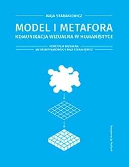 Model_i_metafora._Komunikacja_wizualna_w_humanistyce