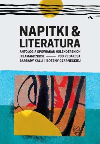 Napitki_i_literatura._Antologia_opowiadan_holenderskich_i_flamandzkich