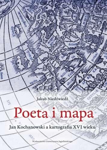 Poeta_i_mapa._Jan_Kochanowski_a_kartografia_XVI_wieku