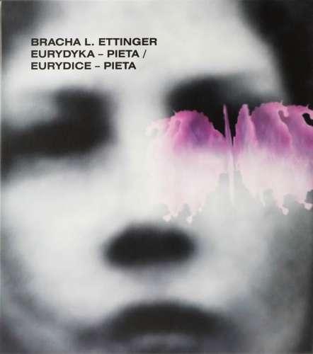 Bracha_L._Ettinger._Eurydyka___Pieta._Eurydice___Pieta