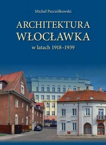 Architektura_Wloclawka_w_latach_1918_1939