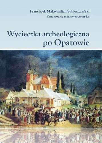 Wycieczka_archeologiczna_po_Opatowie