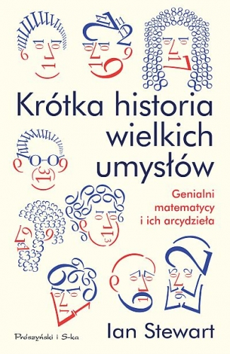 Krotka_historia_wielkich_umyslow._Genialni_matematycy_i_ich_arcydziela