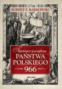 Tajemnice_poczatkow_panstwa_polskiego_966