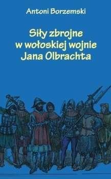 Sily_zbrojne_w_woloskiej_wojnie_Jana_Olbrachta