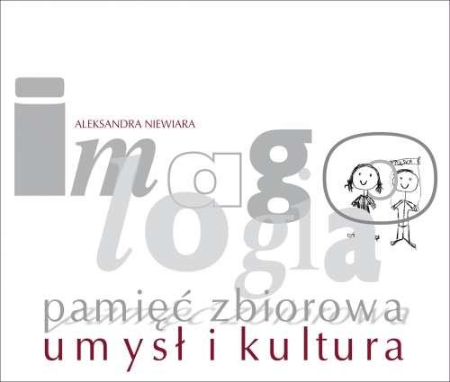 Imagologia___pamiec_zbiorowa__umysl_i_kultura