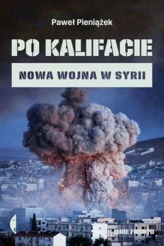 Po_kalifacie._Nowa_wojna_w_Syrii