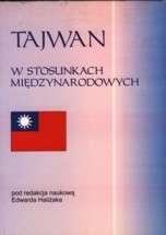 Tajwan_w_stosunkach_miedzynarodowych