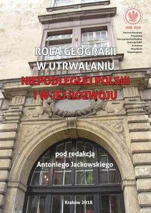 Rola_geografii_w_utrwalaniu_niepodleglej_Polski_i_w_jej_rozwoju