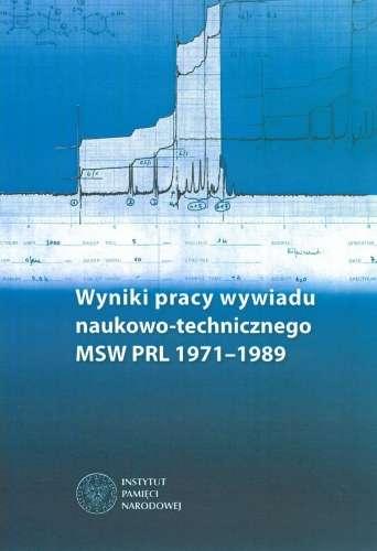 Wyniki_pracy_wywiadu_naukowo_technicznego_MSW_PRL_1971_1989