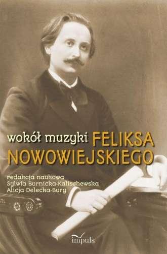 Wokol_muzyki_Feliksa_Nowowiejskiego