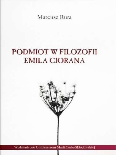 Podmiot_w_filozofii_Emila_Ciorana