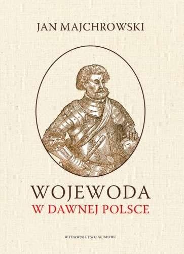 Wojewoda_w_dawnej_Polsce