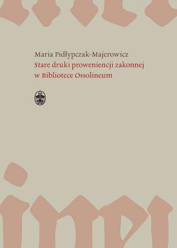 Stare_druki_proweniencji_zakonnej_w_Bibliotece_Ossolineum